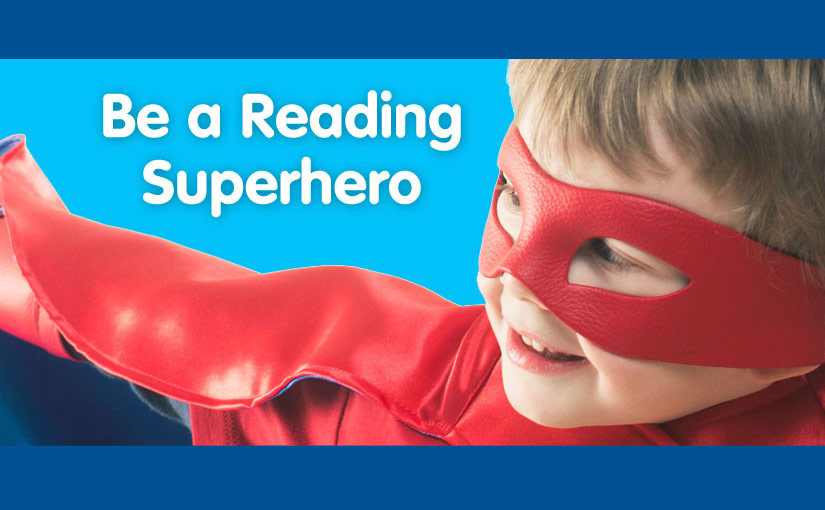 Be a Reading Superhero