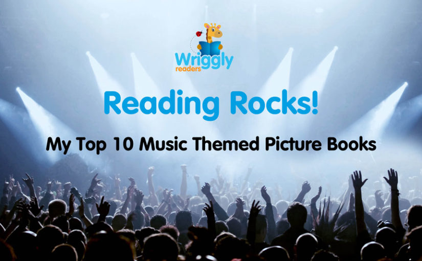 My Top 10 Music Themed Picture Books